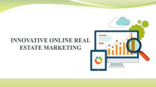 INNOVATIVE ONLINE REAL ESTATE MARKETING