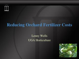 Reducing Orchard Fertilizer Costs