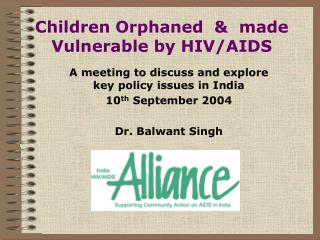 Children Orphaned    made Vulnerable by HIV