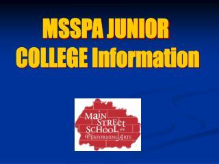 MSSPA JUNIOR COLLEGE Information Agenda