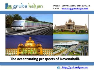 The Accentuating prospects of Devenahalli