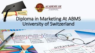 Diploma in Marketing At ABMS University of Switzerland