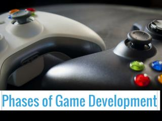 Phases of Game Development