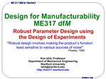 Design for Manufacturability ME317 dfM  Robust Parameter Design using the Design of Experiments
