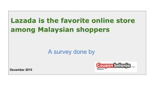Lazada is the favorite among online shoppers in Malaysia