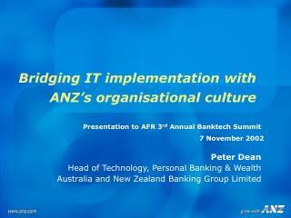Bridging IT implementation with ANZ s organisational culture