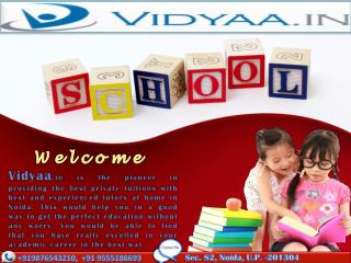 Get the ultimate Home tutors in Noida