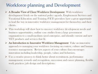 Workforce planning and Develpment