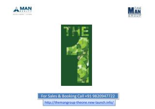 New Pre Launch Man Realty The One Pre launch in Thane West Call 098209 47722
