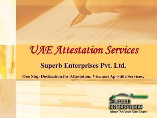 UAE Embassy Certificate Attestation Procedure
