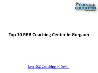 Top 10 RRB Coaching In Gurgaon