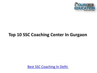 Top 10 SSC Coaching In Gurgaon