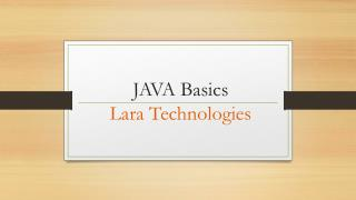 JAVA Basics by Lara Technologies