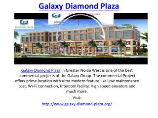 Galaxy Diamond Plaza retail shops in Greater Noida West