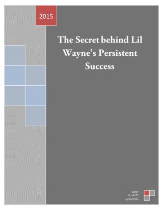 The Secret Behind Lil Wayne's Persistent Success