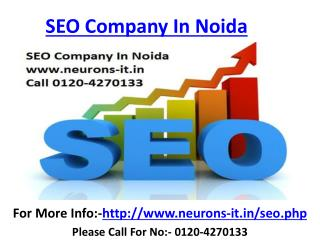 Seo Company in Noida & Web design Services delhi Call 0120-4270133