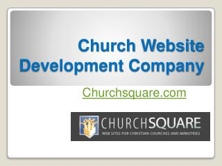 Church Website Development Company - Churchsquare.com