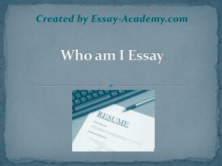 Who Am I Essay