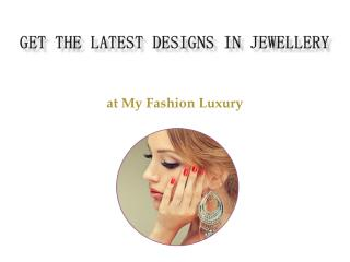 Myfashionluxury Latest Design Jewellery