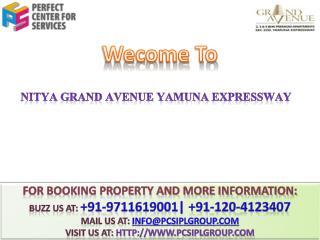 Nitya Grand Avenue @@  91-9711619001 ## Nitya Group