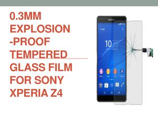 0.3mm Explosion-proof Tempered Glass Film for Sony Xperia Z4