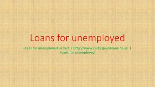 loans for unemployed uk fast