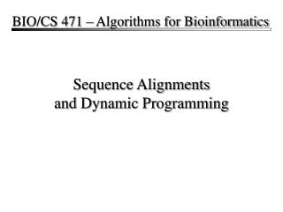 Sequence Alignments and Dynamic Programming