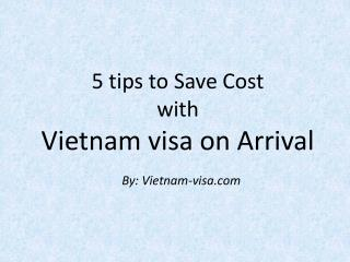 5 Tips to Save Cost with Vietnam Visa on Arrival