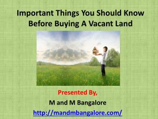 Important Things You Should Know Before Buying A Vacant Land
