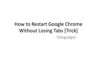How to Restart Google Chrome
