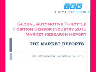 Analysis of Automotive Throttle Position Sensor Industry Key Manufacturers Forecast Report