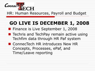 HR: Human Resources, Payroll and Budget