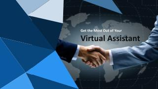 Get the Most Out of Your Virtual Assistant