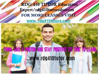 RDG 410 TUTOR Education Expert/rdg410tutorsdotcom