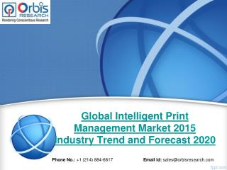 2015 Global Intelligent Print Management Market Trends Survey & Opportunities Report