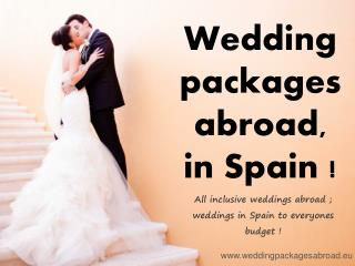 Wedding Packages Abroad Launched Packages for Wedding in Spain