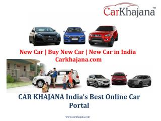 New Car | Buy New Car | New Car in India|Carkhajana.com