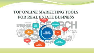 TOP ONLINE MARKETING TOOLS FOR REAL ESTATE BUSINESS