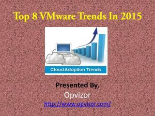Top 8 VMware Trends In 2015