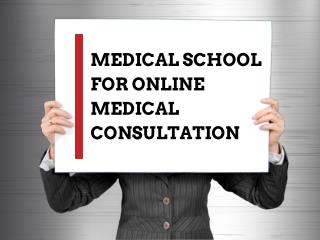Medical School for Online Medical Consultation