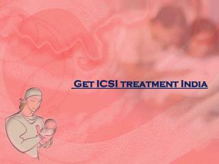 Get best icsi treatment india