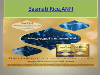 "Amira Nature Foods Ltd (""ANFI"").Basmati Rice"