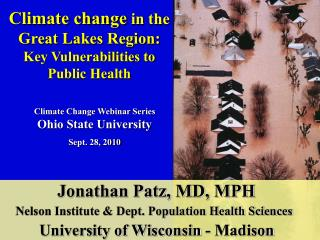 Climate change in the Great Lakes Region: Key Vulnerabilities to Public Health