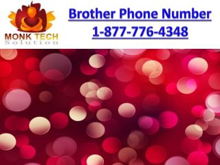 Brother  Phone Number toll free 1-877-776-4348
