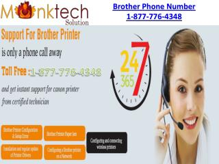 Dial for Brother  Phone number toll free 1-877-776-4348