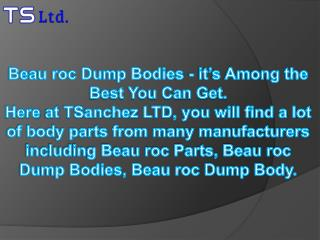 Beau roc Dump Bodies - it�s Among the Best You Can Get