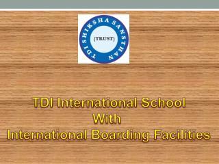 Boarding school Sonepat-tdiinternationalschool.com
