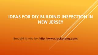 Ideas For DIY Building Inspection In New Jersey