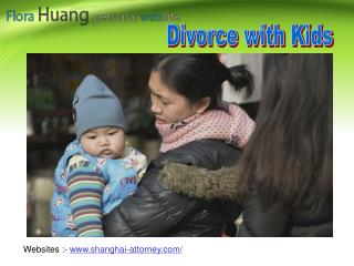 The process to get a successful divorce in China with children