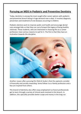 Pursuing M.D.S. Paediatric and Preventive Dentistry in India